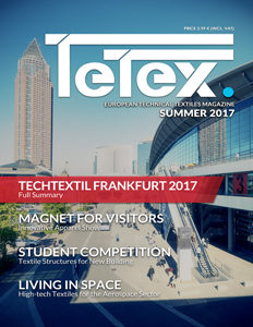 Tetex Magazine -Summer 2017- Full summery of Techtextil and Texprocess!