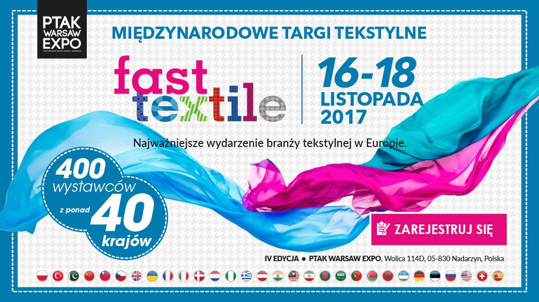 Fast Textile: Międzynarodowe Targi Tkanin i Dodatków 2017