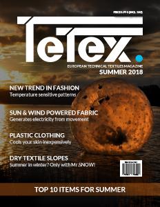Tetex Magazine LATO 2018 - Europejski magazyn tekstyliów technicznych
